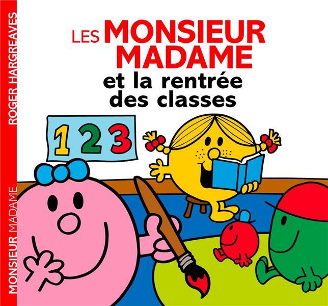 LES MONSIEUR MADAME ET LA RENTREE DES CLASSES