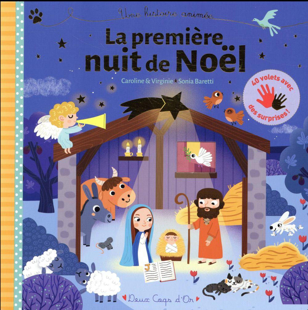 La Premiere Nuit De Noel Une Histoire Animee Virginie Aladjidi Deux Coqs D Or Grand Format Le Hall Du Livre Nancy