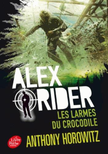 Alex Rider T.8 ; les larmes du crocodile