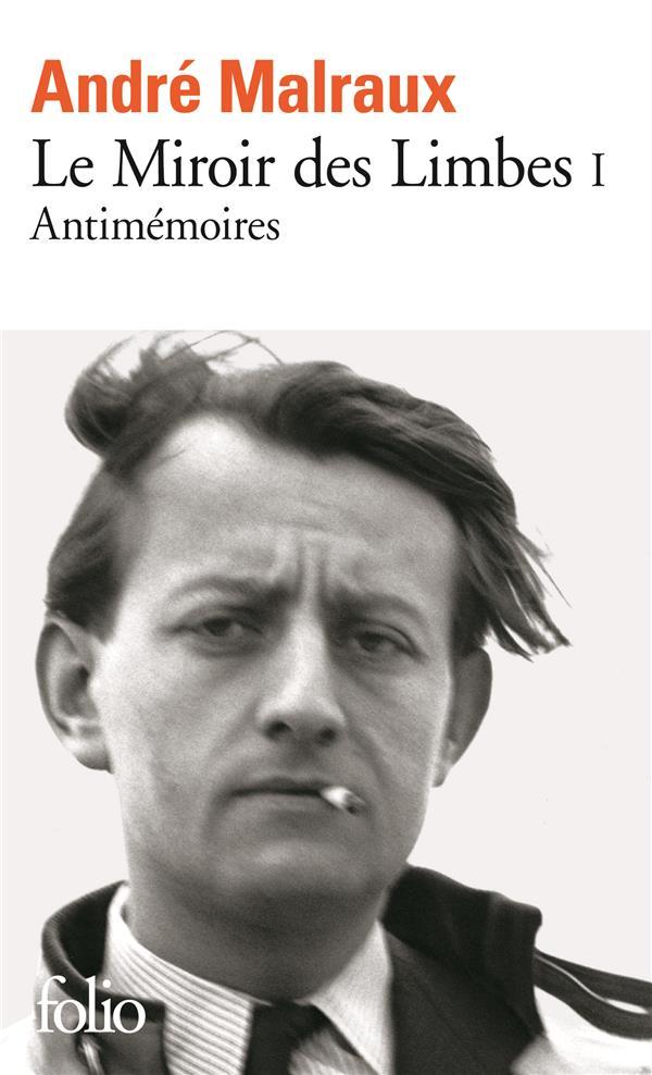 Le Miroir Des Limbes T.1 ; Antimemoires