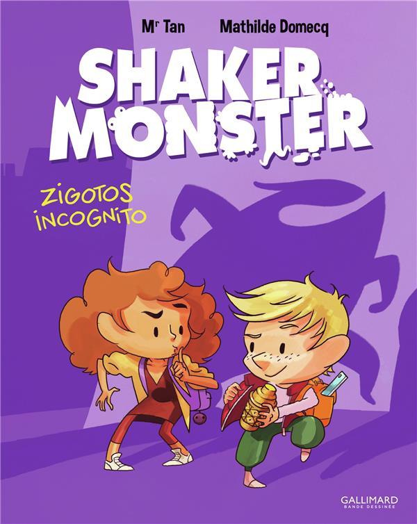 Shaker monster T.2 ; zigotos incognitos