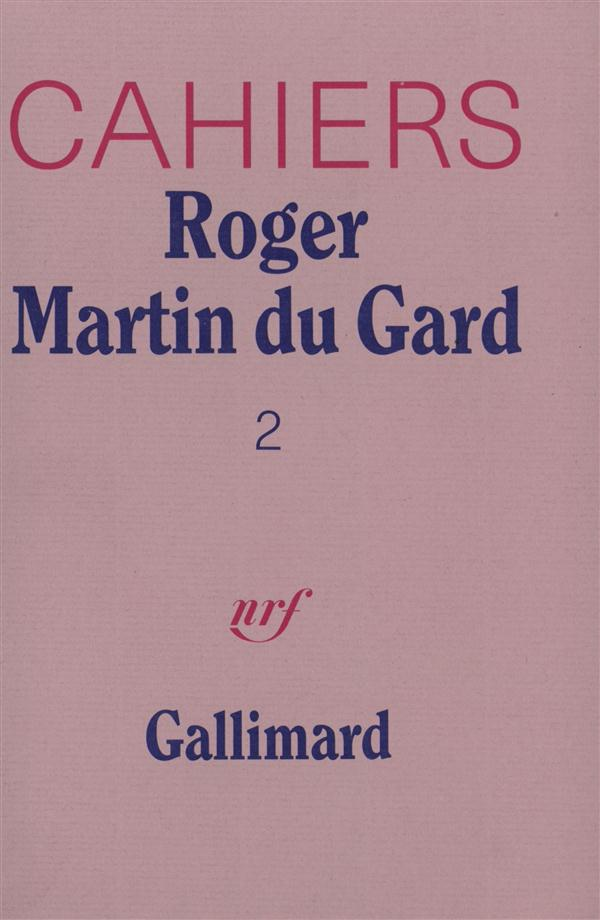 Cahiers Roger Martin du Gard t.2
