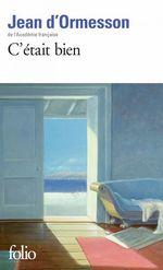 Vente EBooks : C'était bien  - Jean d'Ormesson