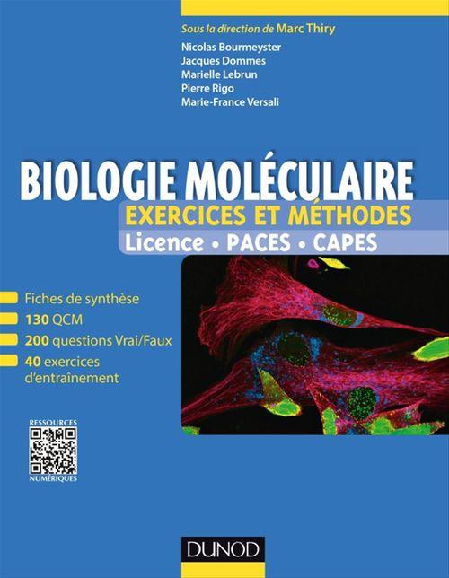 Biologie moléculaire ; exercices et méthodes