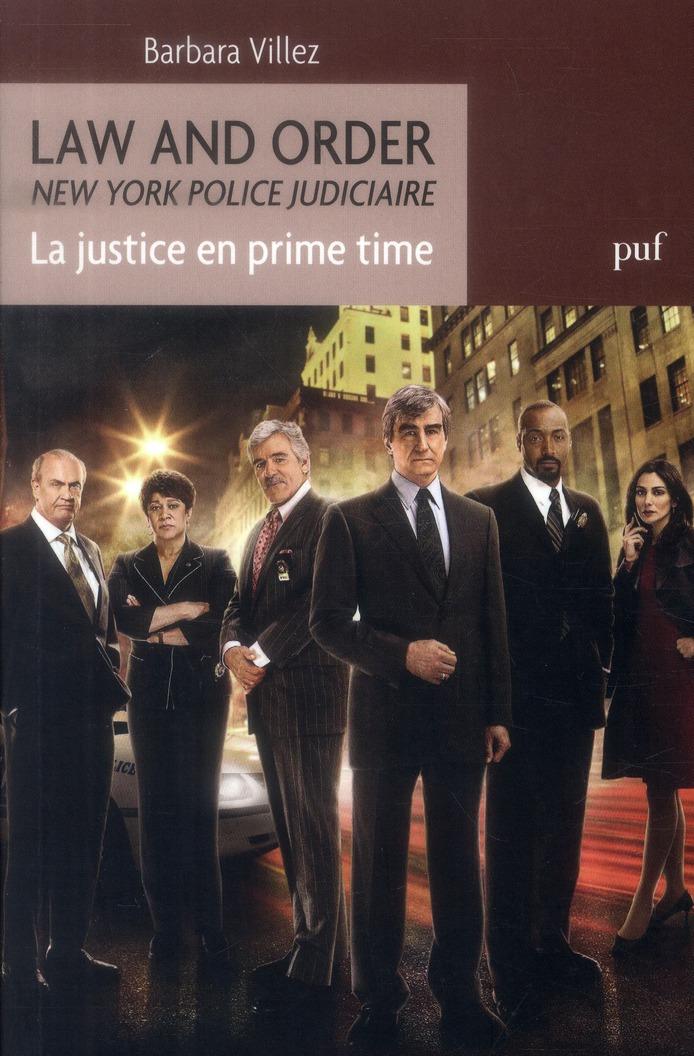 Revue D'Histoire Litteraire De La France ; Law And Order ; La Justice En Prime Time