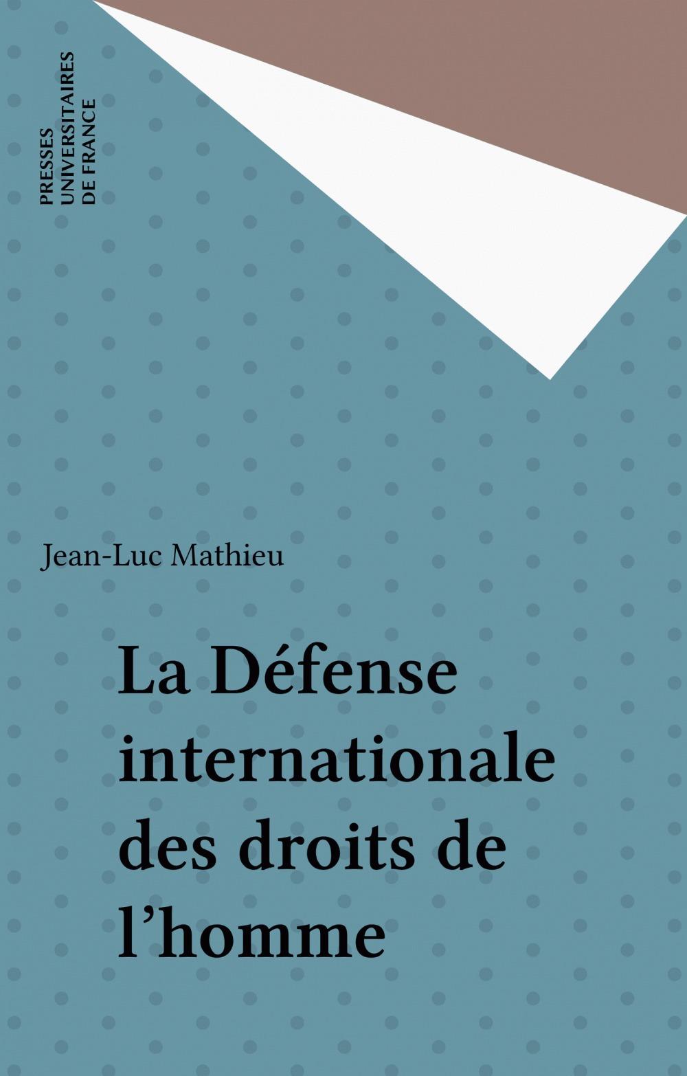 La defense internationale des droits de l'homme