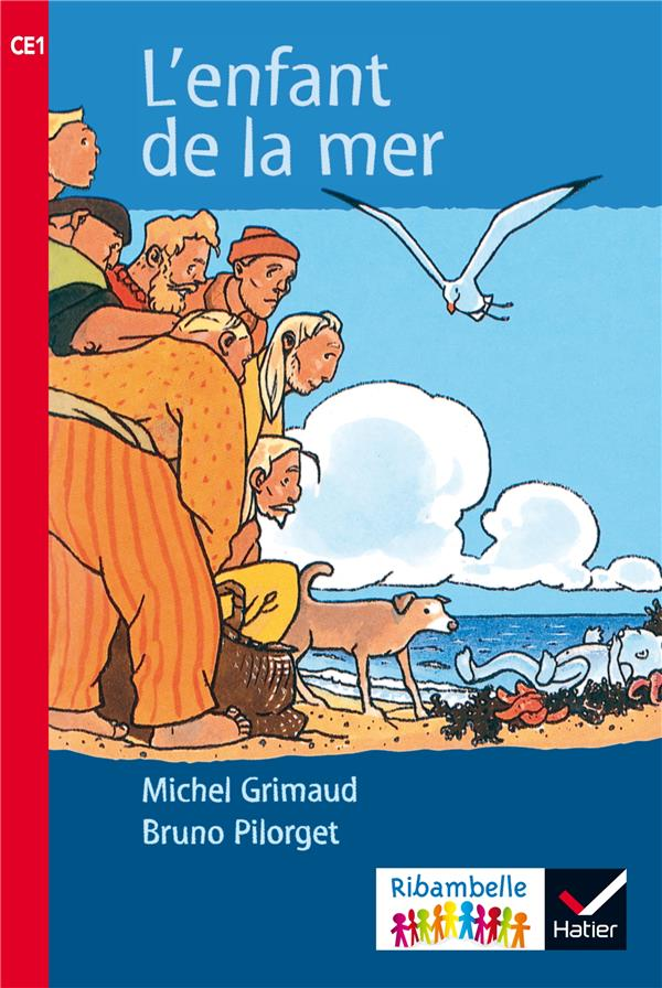 Ribambelle ; l'enfant de la mer ; CE1 (édition 2016)
