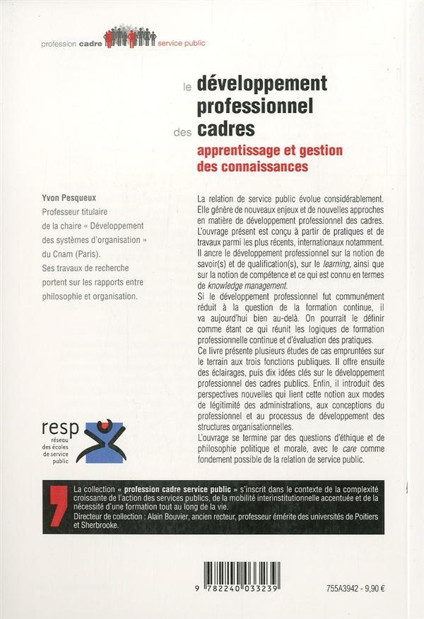 Le developpement professionnel des cadres - apprentissage et gestion des connaissances