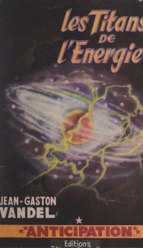 Les Titans de l'énergie
