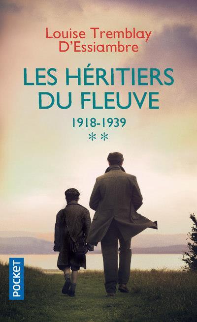 les héritiers du fleuve ; Intégrale vol.2 ; t.3 et t.4 ; 1918-1939