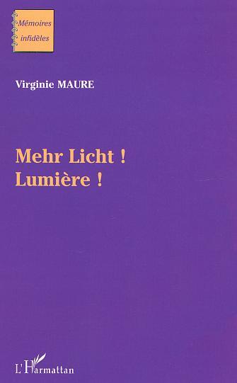 Mehr licht - lumiere!