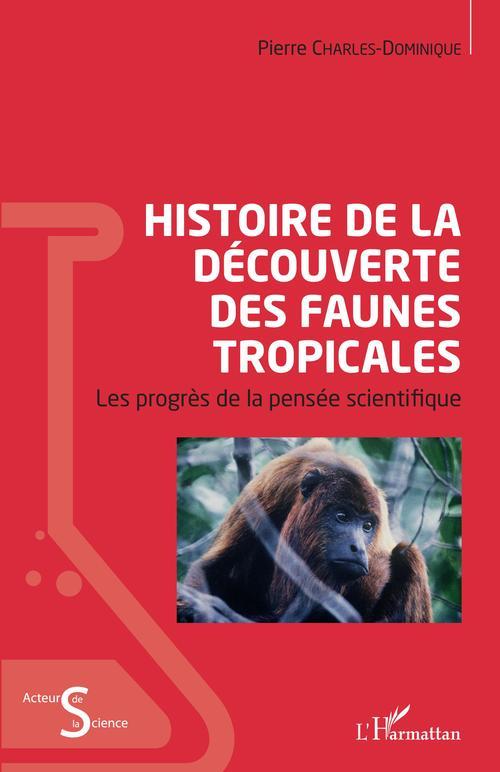 Histoire de la découverte des faunes tropicales