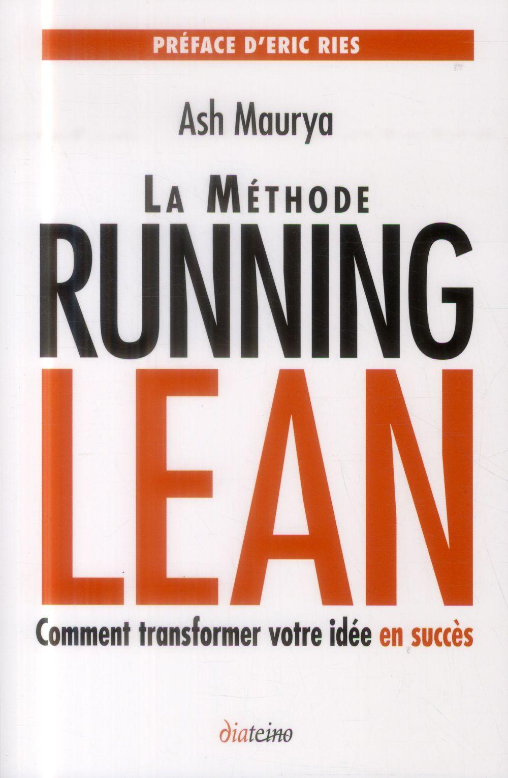 La méthode Running Lean ; transformer votre idée en succès