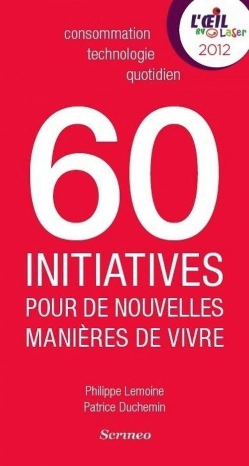 60 initiatives qui réinventent le quotidien