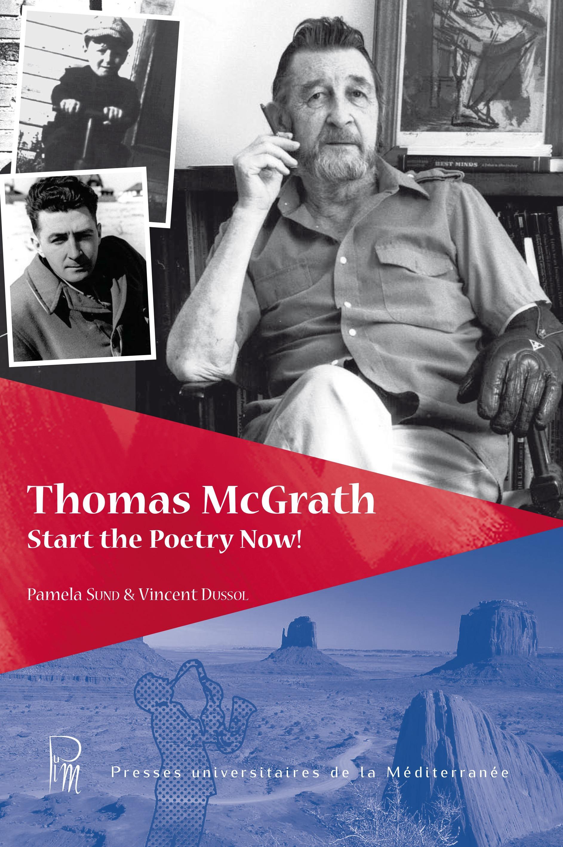 Thomas mcgrath : start the poetry now !