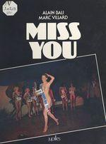 Vente Livre Numérique : Miss You  - Alain Bali - Marc Villard