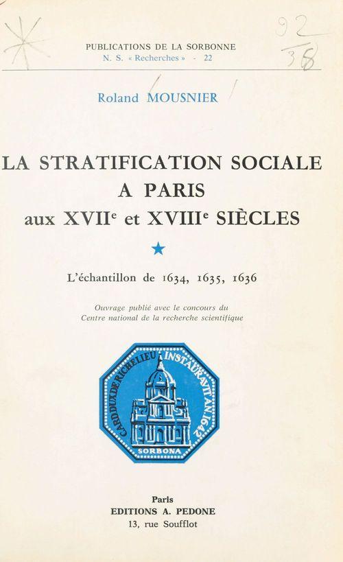 La Stratification sociale à Paris aux XVIIe et XVIIIe siècles