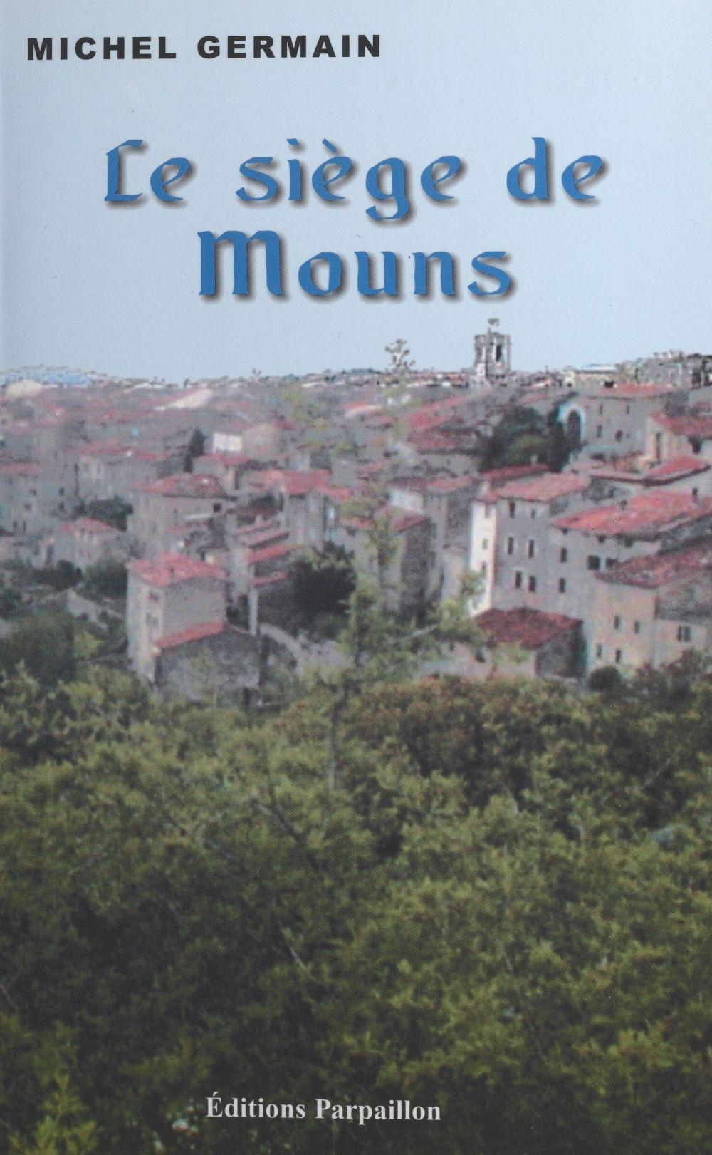 Le siege de mouns