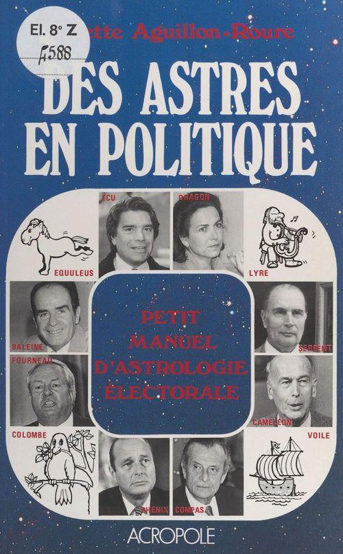 Des astres en politique