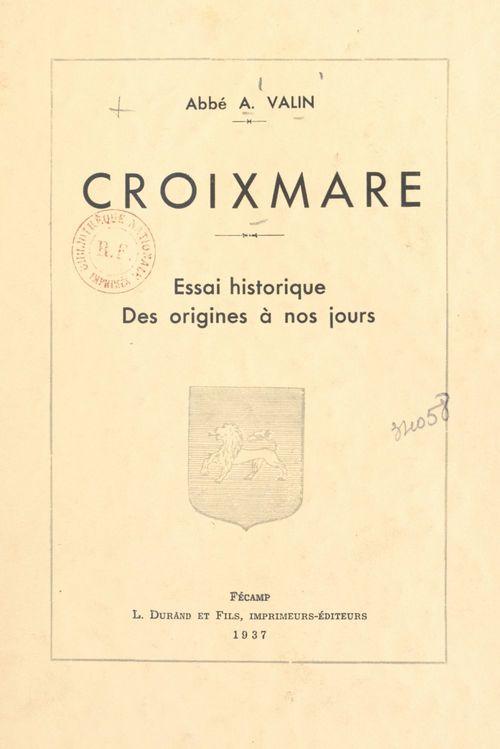 Croixmare  - André Valin