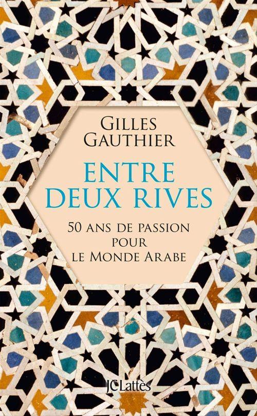Entre deux rives  - Gilles GAUTHIER