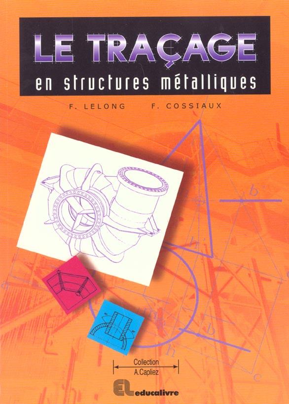 Le Tracage En Structures Metalliques
