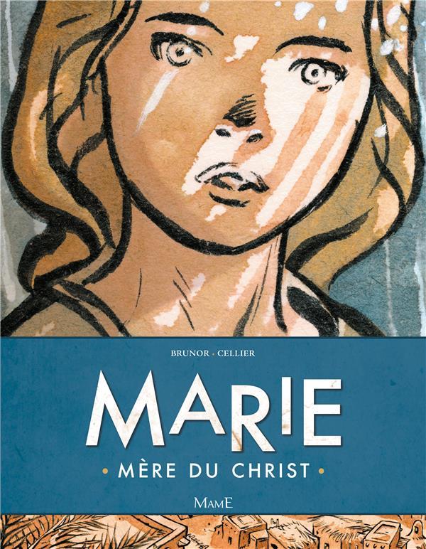 Marie ; mère du Christ