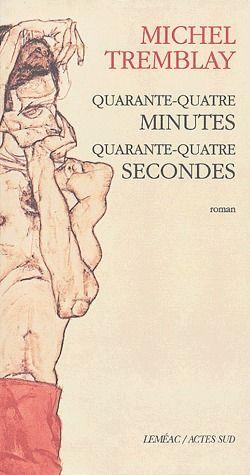 Quarante-Quatre Minutes, Quarante-Quatre Secondes