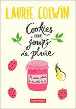 Vente Livre Numérique : Cookies pour jours de pluie  - Laurie Colwin