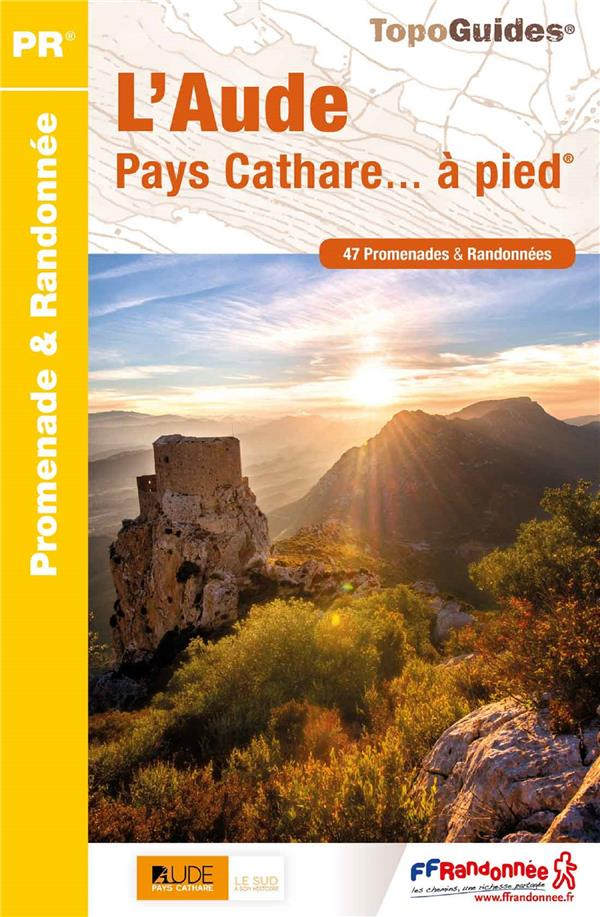 L'aude ; pays cathare... à pied