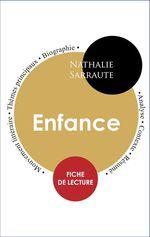 Vente Livre Numérique : Étude intégrale : Enfance (fiche de lecture, analyse et résumé)  - Nathalie Sarraute