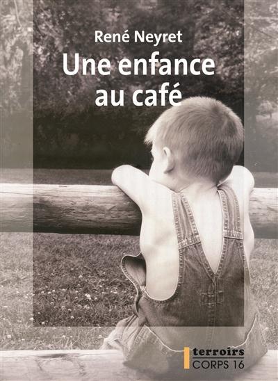 Une enfance au café