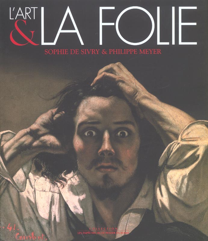 L'art et la folie