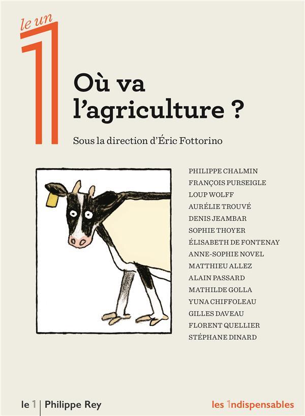 OU VA L'AGRICULTURE ?