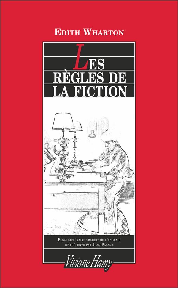 Les règles de la fiction