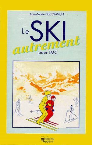 Le ski autrement pour IMC