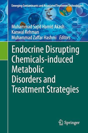 Endocrine Disrupting Chemicals-induced Metabolic Disorders and Treatment Strategies