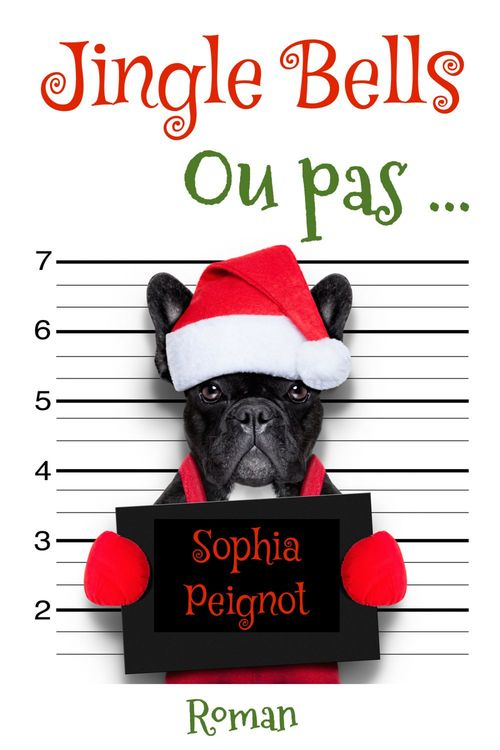 Vente Livre Numérique : Jingle Bells Ou pas...  - Sophia Peignot