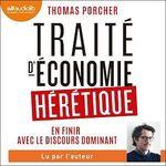 Vente AudioBook : Traité d'économie hérétique  - Porcher Thomas