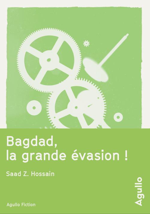 Bagdad, la grande évasion !