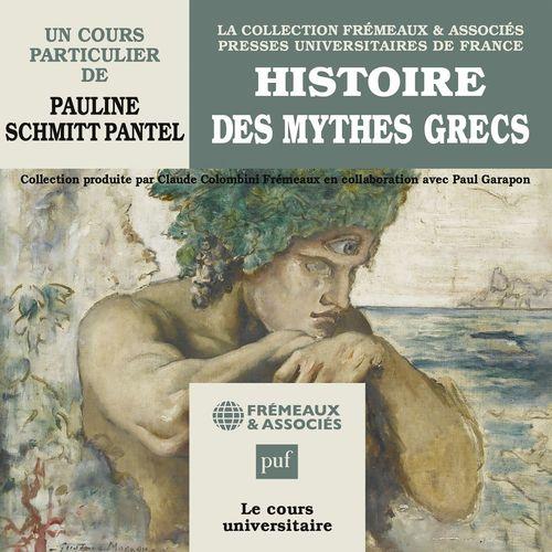 Vente AudioBook : Histoire des mythes grecs  - Pauline Schmitt pantel