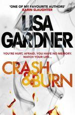 Vente Livre Numérique : Crash & Burn  - Lisa Gardner