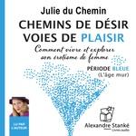 Vente AudioBook : Chemins de désir, voies de plaisir - Volume 2  - Julie DU CHEMIN