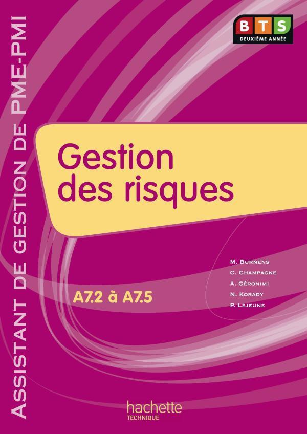 Gestion Des Risques ; Bts 2eme Annee Pme/Pmi ; Livre De L'Eleve (Edition 2010)