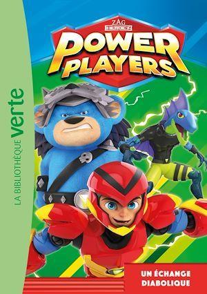 Power Players T.3 ; un échange diabolique
