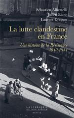 Couverture de La lutte clandestine en france ; une histoire de la résistance, 1940-1944
