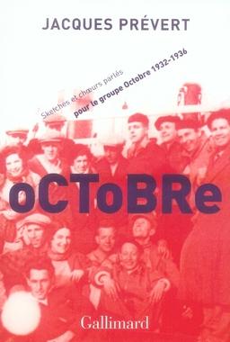 Octobre ; sketches et choeurs parlés pour le groupe octobre (1932-1936)