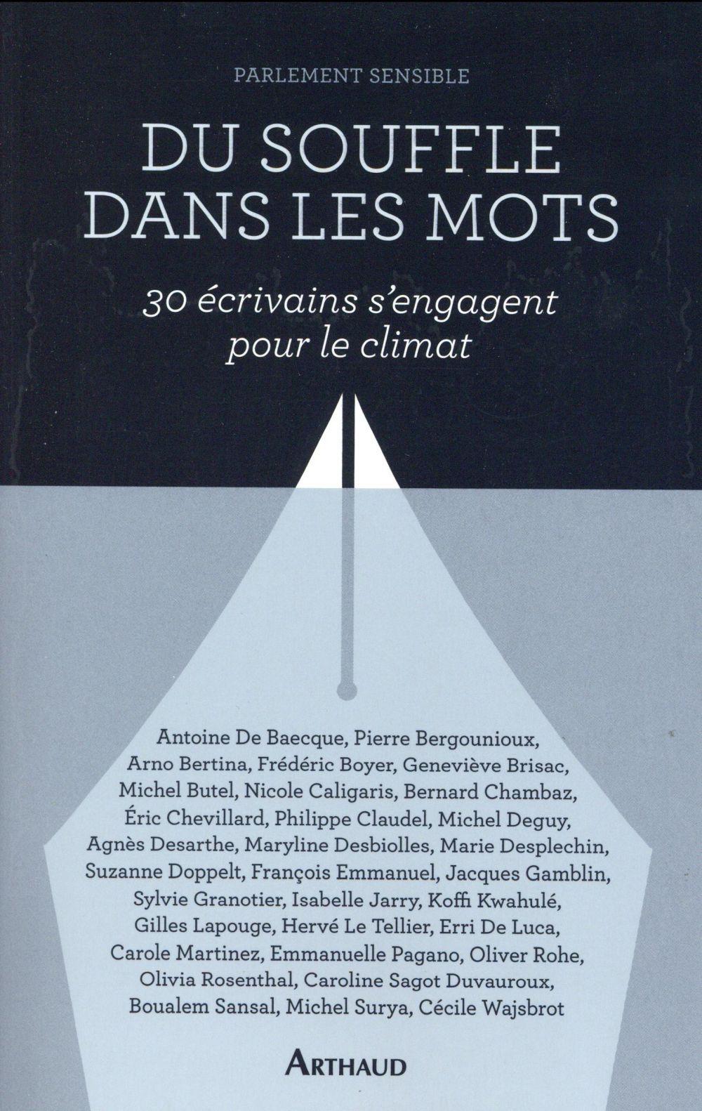 Du souffle dans les mots ; 30 écrivains s'engagent pour le climat