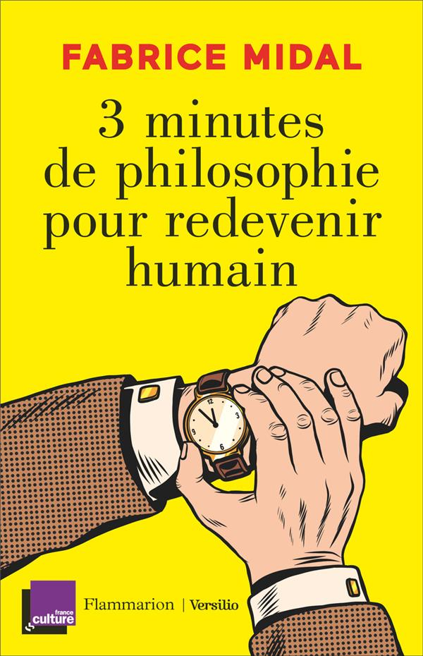 3 minutes de philosophie pour redevenir humain