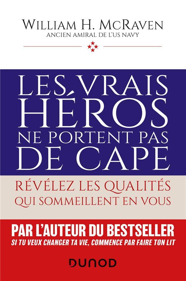 Les vrais héros ne portent pas de cape : révélez les qualités qui sommeillent en vous